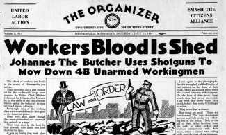Workers Blood Is Shed: Johannes The Butcher Uses Shotguns To Mow Down 48 Unarmed Workingmen (headline in The Organizer Daily Strike Bulletin).